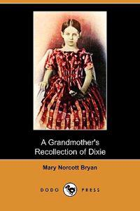A Grandmother's Recollection of Dixie