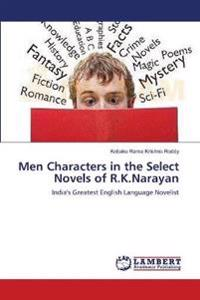 Men Characters in the Select Novels of R.K.Narayan