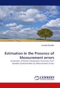 Estimation in the Presence of Measurement Errors