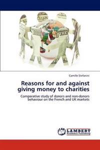 Reasons for and Against Giving Money to Charities