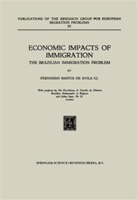 Economic Impacts of Immigration