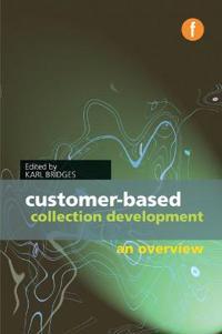 Customer-based Collection Development