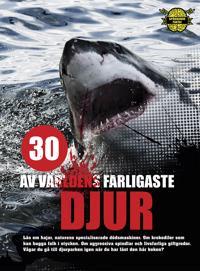 30 av världens farligaste djur