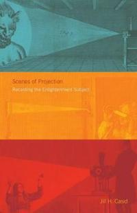 Scenes of Projection