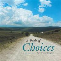 A Path of Choices
