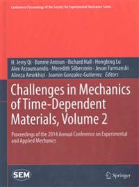 Challenges in Mechanics of Time-Dependent Materials