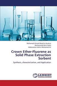 Crown Ether-Fluorene as Solid Phase Extraction Sorbent