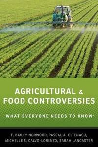 Agricultural and food controversies - what everyone needs to know