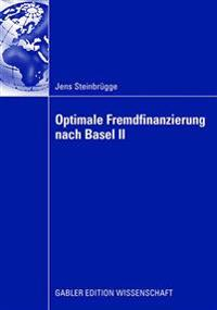 Optimale Fremdfinanzierung Nach Basel II