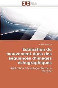 Estimation Du Mouvement Dans Des Sequences D'Images Echographiques