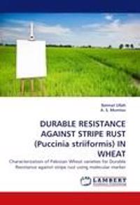 Durable Resistance Against Stripe Rust (Puccinia Striiformis) in Wheat