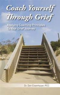 Coach Yourself Through Grief
