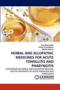 Herbal and Allopathic Medicines for Acute Tonsillitis and Pharyngitis