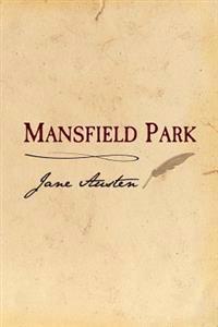 Mansfield Park: Original and Unabridged