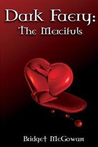 Dark Faery II: The Mercifuls