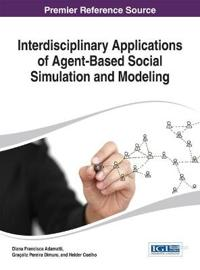 Interdisciplinary Applications of Agent-Based Social Simulation and Modeling