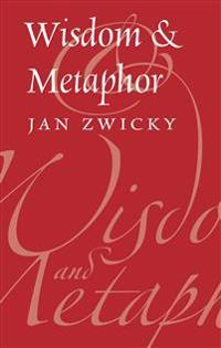 Wisdom and Metaphor