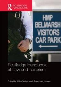 Routledge Handbook of Law and Terrorism