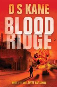 Bloodridge: Book 1 of the Spies Lie Series