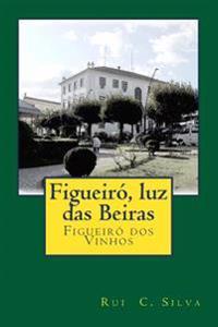 Figueiró, Luz Das Beiras