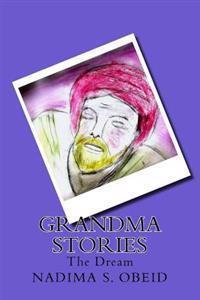 Grandma Stories: A Children's Story Book