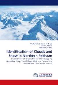 Identification of Clouds and Snow in Northern Pakistan