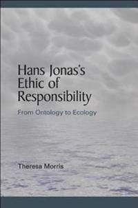 Hans Jonas's Ethic of Responsibility