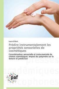 Predire Instrumentalement Les Proprietes Sensorielles de Cosmetiques