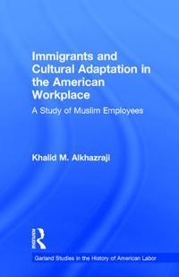 Immigrants and Cultural Adaptation in the American Workplace