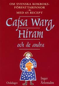 Cajsa Warg, Hiram och de andra