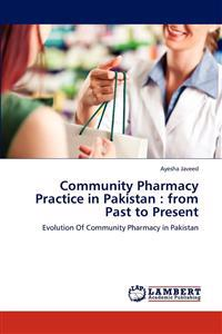 Community Pharmacy Practice in Pakistan