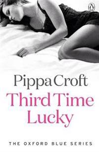 The Oxford Blue Series Third Time Lucky Vol 3