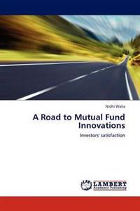 A Road to Mutual Fund Innovations