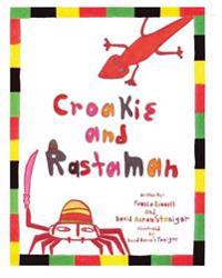 Croakie and Rastaman