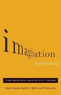 Imagination Redeemed