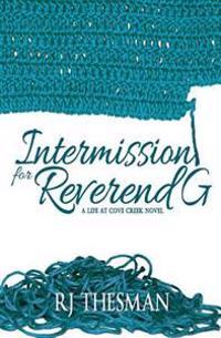 Intermission for Reverend G