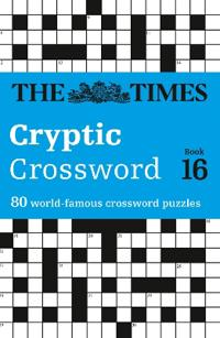 Times Cryptic Crossword Book 16