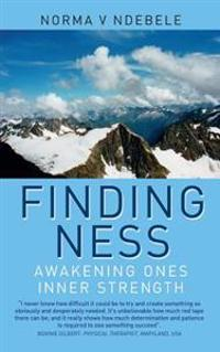 Finding Ness: Awakening Ones Inner Strength