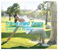 Träna med Tanja : ny kropp på 10 veckor