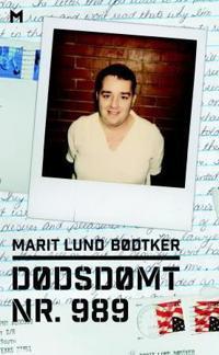 Dødsdømt nr. 989 - Marit Lund Bødtker | Inprintwriters.org