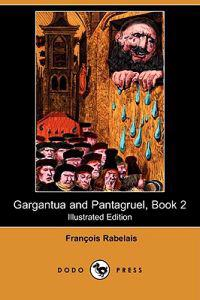 Gargantua and Pantagruel, Book 2