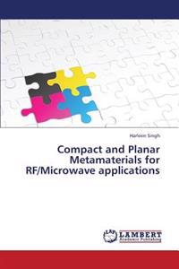 Compact and Planar Metamaterials for RF/Microwave Applications