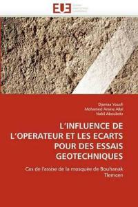 L Influence de L Operateur Et Les Ecarts Pour Des Essais Geotechniques
