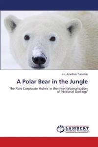 A Polar Bear in the Jungle