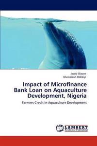 Impact of Microfinance Bank Loan on Aquaculture Development, Nigeria