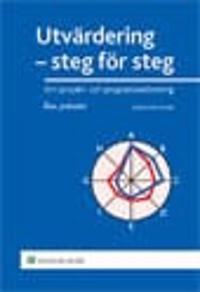 Utvärdering - steg för steg : om projekt- och programbedömning