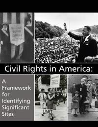 Civil Rights in America: A Framework for Identifying Significant Sites