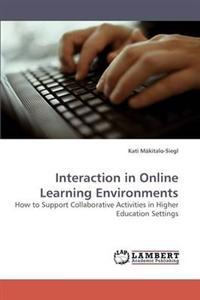 Interaction in Online Learning Environments
