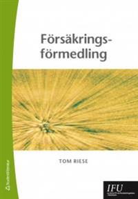 Försäkringsförmedling - Tom Riese pdf epub