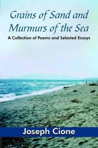 Grains Of Sand And Murmurs Of The Sea